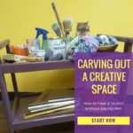 Carving Out Space for Creativity